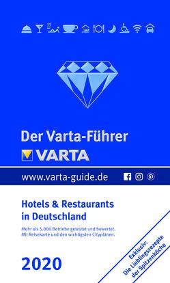 Der Varta-Führer 2020 – Hotels und Restaurants in Deutschland von Pirsch,  Holger