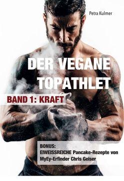 Der vegane Topathlet von Kulmer,  Petra