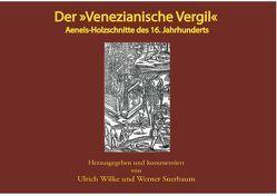 Der Venezianische Vergil von Suerbaum,  Werner, Wilke,  Ulrich