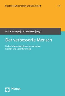 Der verbesserte Mensch von Platzer,  Johann, Schaupp,  Walter