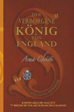 Der Verborgene König von England / Die Schlüssel zu London — Jesus von England von Hallett,  Greg, Manoel,  Francisco
