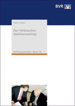 Der Verbraucherdarlehensvertrag von Rainer,  Siedler
