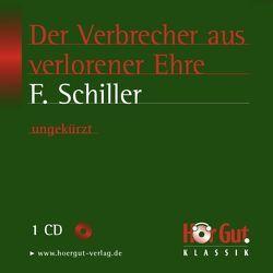 Der Verbrecher aus verlorener Ehre von Falkenberg,  Sabine, Schiller,  Friedrich, Schwartz,  Stephan