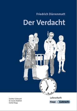 Der Verdacht – Friedrich Dürrenmatt von Gutknecht,  Günther, Krapp,  Günter, Verlag GmbH,  Krapp & Gutknecht