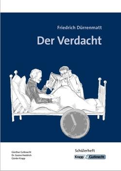 Der Verdacht- Friedrich Dürrenmatt von Gutknecht,  Günther, Heddrich,  Gesine, Krapp,  Günter