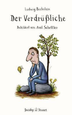 Der Verdrüßliche von Scheffler,  Axel