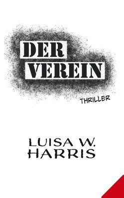 Der Verein von Harris,  Luisa W.