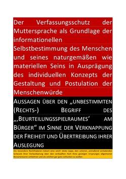 DER VERFASSUNGSSCHUTZ DER MUTTERSPRACHE ALS GRUNDLAGE DER INFORMATIONELLEN SELBSTBESTIMMUNG DES MENSCHEN UND SEINES NATURGEMÄßEN WIE MATERIELLEN SEINS von CONSTITUTION,  SOUL, Faust,  C. M.