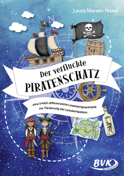 Der verfluchte Piratenschatz von Nissel,  Laura Mareen