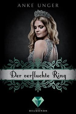 Der verfluchte Ring (Die Chroniken der Götter 4) von Unger,  Anke