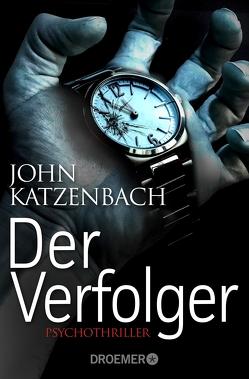Der Verfolger von Katzenbach,  John
