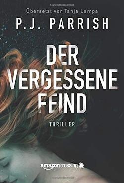 Der vergessene Feind von Lampa,  Tanja, Parrish,  P.J.