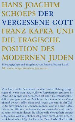 Der vergessene Gott von Krause Landt,  Andreas, Schoeps,  Hans J