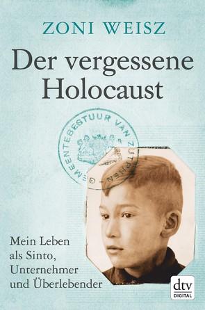 Der vergessene Holocaust von Jänicke,  Bärbel, Weisz,  Zoni