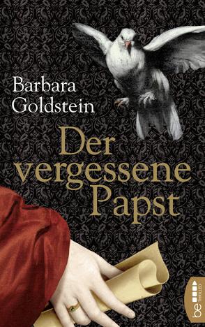 Der vergessene Papst von Goldstein,  Barbara