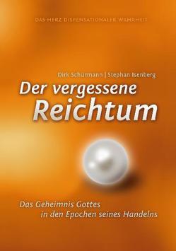 Der vergessene Reichtum von Isenberg,  Stephan, Schürmann,  Dirk