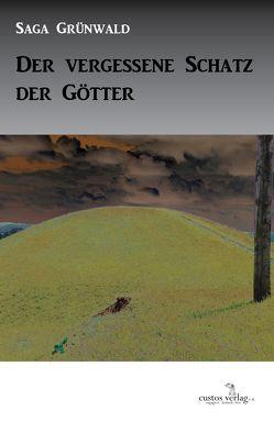 Der vergessene Schatz der Götter von Grünwald,  Saga