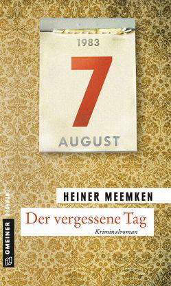 Der vergessene Tag von Meemken,  Heiner
