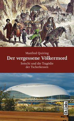 Der vergessene Völkermord von Quiring,  Manfred