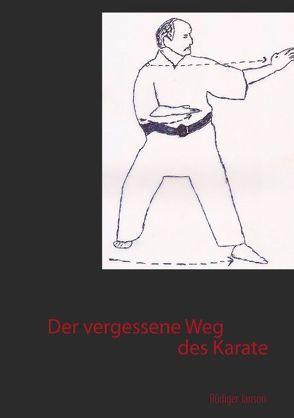 Der vergessene Weg des Karate von Janson,  Rüdiger