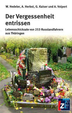 Der Vergessenheit entrissen von Hedeler,  Wladislaw, Herbst,  Andreas, Kaiser,  Gerd, Volpert,  Astrid