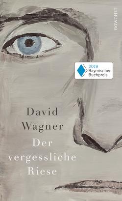 Der vergessliche Riese von Wagner,  David