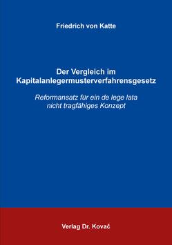 Der Vergleich im Kapitalanlegermusterverfahrensgesetz von von Katte,  Friedrich