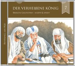 Der verheißene König (2 CDs Audio-Hörbuch) von J. van Wijk,  Bernhard