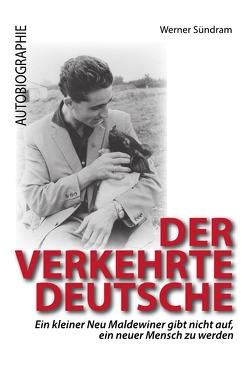 Der verkehrte Deutsche von Sündram,  Werner