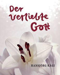 Der verliebte Gott von Kägi,  Hansjörg