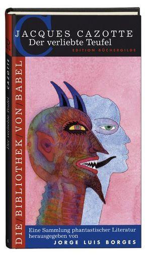 Der verliebte Teufel von Borges,  Jorge L, Cazotte,  Jacques, Jäger,  Bernhard, von Bülow,  Eduard