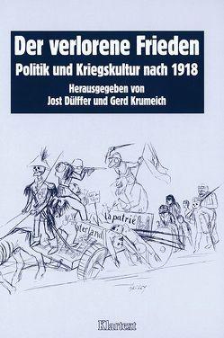 Der verlorene Frieden von Dülffer,  Jost, Krumeich,  Gerd