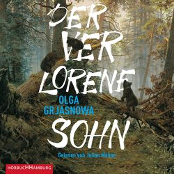 Der verlorene Sohn von Grjasnowa,  Olga, Mehne,  Julian