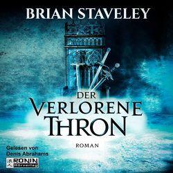 Der verlorene Thron (Thron 1) von Staveley,  Brian