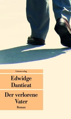 Der verlorene Vater von Danticat,  Edwidge, Urban,  Susann