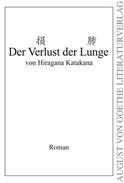 Der Verlust der Lunge von Katakana,  Hiragana
