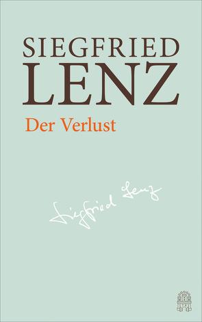 Der Verlust von Berg,  Günter, Detering,  Heinrich, Lenz,  Siegfried, Zimmermann,  Harro