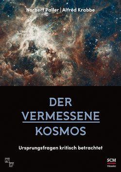 Der vermessene Kosmos von Krabbe,  Alfred, Pailer,  Norbert