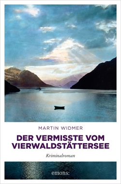 Der Vermisste vom Vierwaldstättersee von Widmer,  Martin