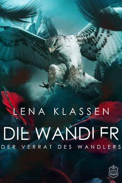 Der Verrat des Wandlers von Klassen,  Lena