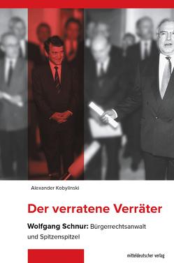 Der verratene Verräter von Kobylinski,  Alexander