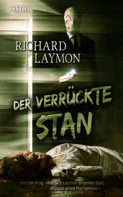 Der verrückte Stan von Laymon,  Richard