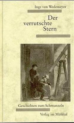 Der verrutschte Stern von Wedemeyer,  Inge von
