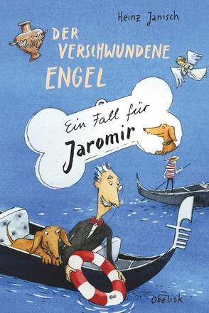 Der verschwundene Engel von Janisch,  Heinz