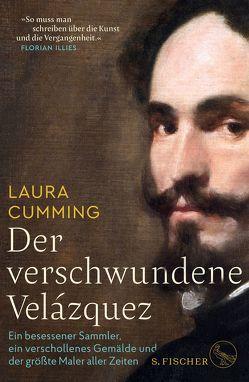 Der verschwundene Velázquez von Cumming,  Laura, Schnettler,  Tobias