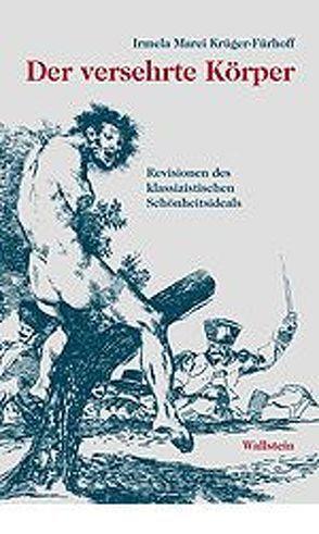 Der versehrte Körper von Krüger-Fürhoff,  Irmela M