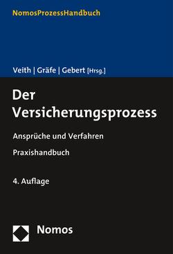 Der Versicherungsprozess von Gebert,  Yvonne, Gräfe,  Jürgen, Veith,  Jürgen