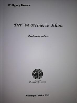 Der versteinerte Islam von Kosack,  Wolfgang