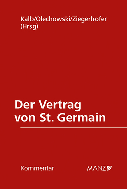 Der Vertrag von St. Germain von Kalb,  Herbert, Olechowski,  Thomas, Ziegerhofer,  Anita