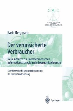 Der verunsicherte Verbraucher von Bergmann,  Karin